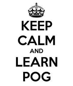 Poster: KEEP CALM AND LEARN POG