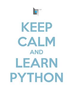 Poster: KEEP CALM AND LEARN PYTHON