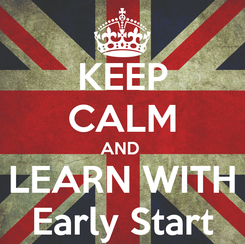 Poster: KEEP CALM AND  LEARN WITH Early Start