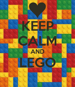 Poster: KEEP CALM AND LEGO
