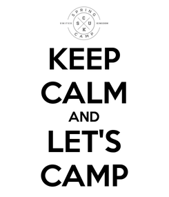 Poster: KEEP CALM AND LET'S CAMP