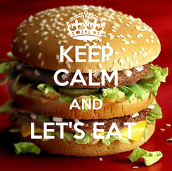 Poster: KEEP CALM AND LET'S EAT