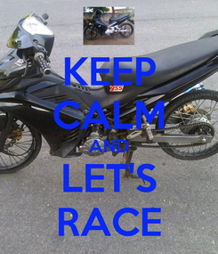 Poster: KEEP CALM AND LET'S RACE