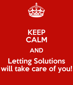 Poster: KEEP CALM AND Letting Solutions will take care of you!