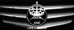 Poster: KEEP CALM AND LIKE C CLASS ATP - KSL