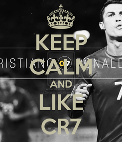 Poster: KEEP CALM AND LIKE CR7
