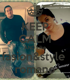 Poster: KEEP CALM AND Like fasion&style  romano