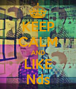 Poster: KEEP CALM AND LIKE Nds