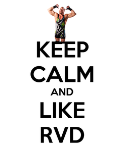 Poster: KEEP CALM AND LIKE RVD