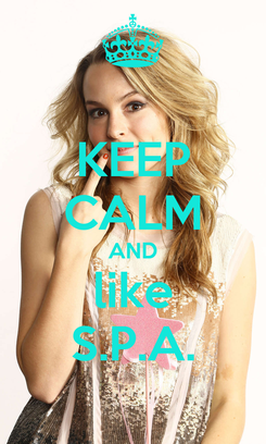 Poster: KEEP CALM AND like S.P.A.
