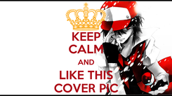 Poster: KEEP CALM AND LIKE THIS COVER PIC