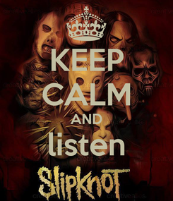 Poster: KEEP CALM AND listen