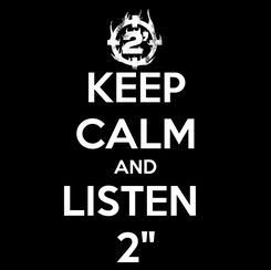 Poster: KEEP CALM AND LISTEN  2""