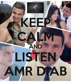 Poster: KEEP CALM AND LISTEN AMR DIAB