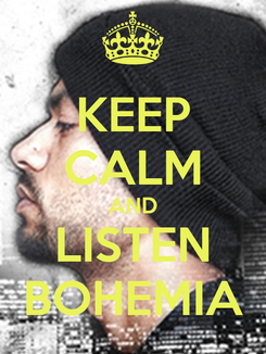 Poster: KEEP CALM AND LISTEN BOHEMIA