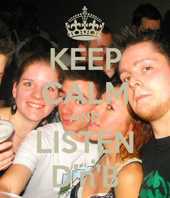 Poster: KEEP CALM AND LISTEN D'n'B
