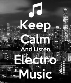 Poster: Keep Calm And Listen Electro Music
