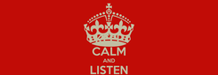 Poster: KEEP CALM AND LISTEN Lucho_Rinaudo