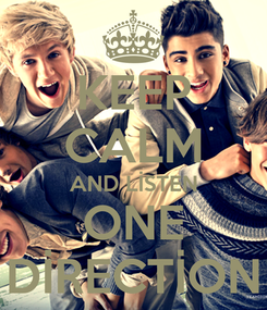 Poster: KEEP CALM AND LİSTEN ONE DİRECTİON