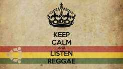 Poster: KEEP CALM AND LISTEN REGGAE