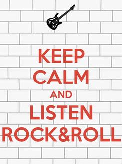 Poster: KEEP CALM AND LISTEN ROCK&ROLL
