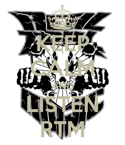 Poster: KEEP CALM AND LISTEN RTM