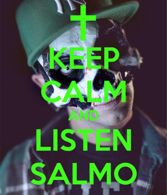 Poster: KEEP CALM AND LISTEN SALMO