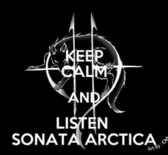 Poster: KEEP CALM AND LISTEN  SONATA ARCTICA