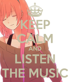 Poster: KEEP CALM AND LISTEN THE MUSIC