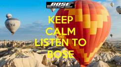Poster: KEEP CALM AND LISTEN TO BOSE