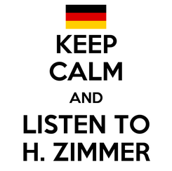 Poster: KEEP CALM AND LISTEN TO H. ZIMMER