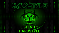 Poster: KEEP CALM AND LISTEN TO HARDSTYLE