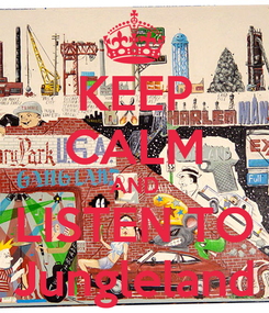 Poster: KEEP CALM AND LISTEN TO Jungleland