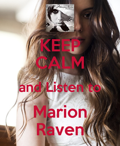 Poster: KEEP CALM and Listen to Marion Raven