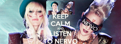 Poster: KEEP CALM AND LISTEN TO NERVO