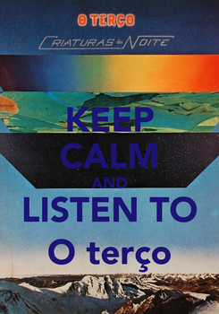 Poster: KEEP CALM AND LISTEN TO O terço