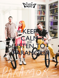 Poster: KEEP CALM AND LISTEN TO PARAMORE
