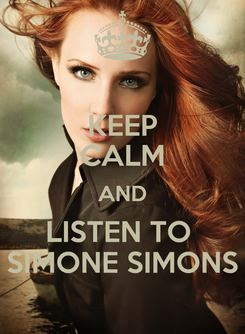 Poster: KEEP CALM AND LISTEN TO  SIMONE SIMONS