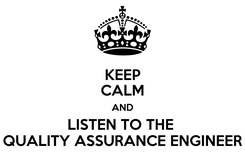 Poster: KEEP CALM AND LISTEN TO THE  QUALITY ASSURANCE ENGINEER