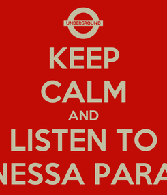 Poster: KEEP CALM AND LISTEN TO VANESSA PARADIS