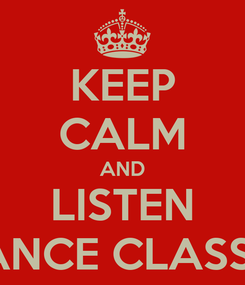 Poster: KEEP CALM AND LISTEN TRANCE CLASSICS