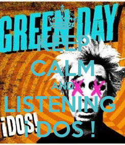 Poster: KEEP CALM AND LISTENING  i DOS !