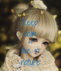 Poster: Keep calm and live in nature