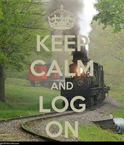 Poster: KEEP CALM AND LOG ON