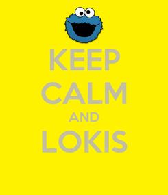Poster: KEEP CALM AND LOKIS
