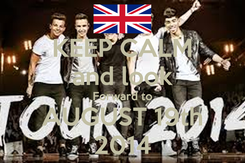 Poster: KEEP CALM and look Forward to AUGUST 19th 2014