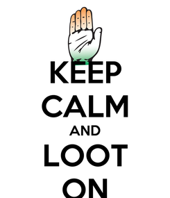 Poster: KEEP CALM AND LOOT ON