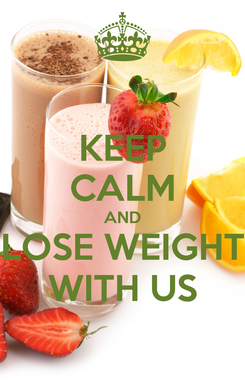 Poster: KEEP CALM AND LOSE WEIGHT WITH US
