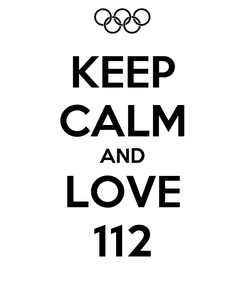 Poster: KEEP CALM AND LOVE 112