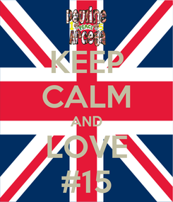 Poster: KEEP CALM AND LOVE #15